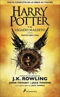 Harry Potter Y El Legado Maldito /Harry Potter and The Cursed Child
