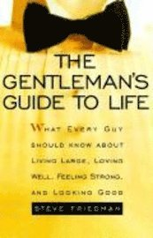 The Gentleman's Guide to Life (h�ftad)