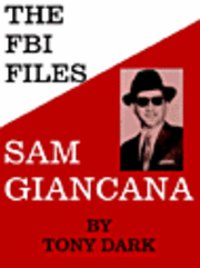The FBI Files Sam Giancana (h�ftad)