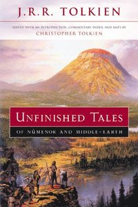 Unfinished Tales of Numenor and Middle-Earth (inbunden)