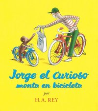 Jorge el Curioso Monta en Bicicleta = Curious George Rides a Bicycle (kartonnage)