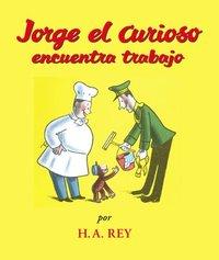 Jorge el Curiosa Encuentra Trabajo (kartonnage)
