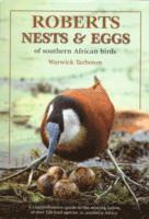 Roberts Guide to the Nests and Eggs of Southern African Birds (h�ftad)