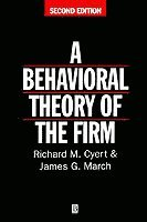 A Behavioral Theory of the Firm (h�ftad)