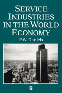 Service Industries in the World Economy (inbunden)