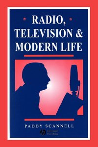 Radio, TV and Modern Life (inbunden)