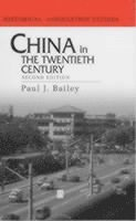 China in the Twentieth Century (h�ftad)