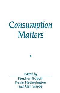 Consumption Matters (inbunden)