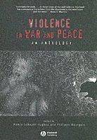 Violence in War and Peace (h�ftad)