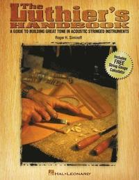 The Luthier's Handbook (h�ftad)