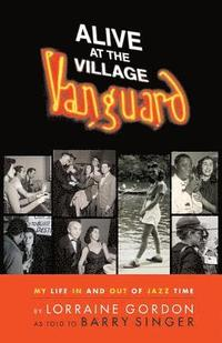 Alive at the Village Vanguard (inbunden)