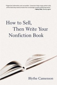 How to Sell, Then Write Your Nonfiction Book