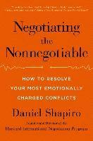 Negotiating the Nonnegotiable: How to Resolve Your Most Emotionally Charged Conflicts (inbunden)