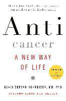 Anticancer: A New Way of Life (inbunden)