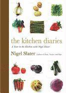 The Kitchen Diaries: A Year in the Kitchen with Nigel Slater (inbunden)