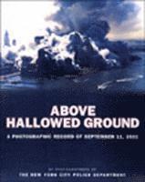 Above Hallowed Ground (inbunden)