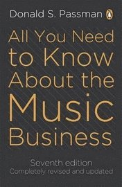 All You Need to Know About the Music Business (h�ftad)