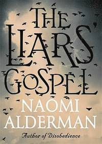 The Liars' Gospel (h�ftad)