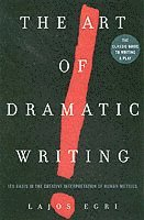 The Art of Dramatic Writing (h�ftad)