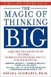 The Magic of Thinking Big (h�ftad)