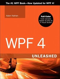 WPF 4 Unleashed (h�ftad)