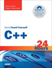 Sams Teach Yourself C++ in 24 Hours, 5th Edition Book/CD Package (h�ftad)