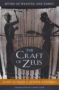 The Craft of Zeus (inbunden)