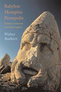 Babylon, Memphis, Persepolis (h�ftad)