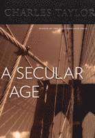 A Secular Age (inbunden)