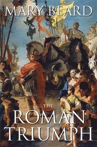 The Roman Triumph (h�ftad)