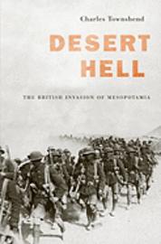 Desert Hell: The British Invasion of Mesopotamia (h�ftad)