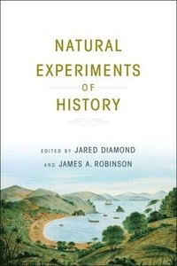 Natural Experiments of History (inbunden)