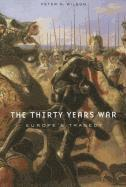 The Thirty Years War: Europe's Tragedy (h�ftad)