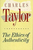 The Ethics of Authenticity (inbunden)