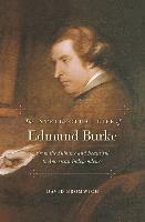 The Intellectual Life of Edmund Burke (inbunden)
