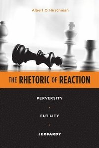 The Rhetoric of Reaction (h�ftad)
