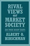 Rival Views of Market Society and Other Recent Essays (h�ftad)
