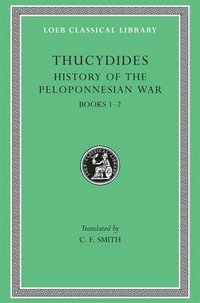 A History of the Peloponnesian War: Bk.1-2 (inbunden)