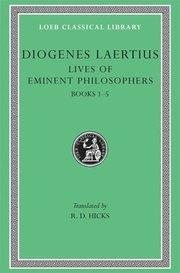 The Lives of Eminent Philosophers: v.1: Bks.I-V (inbunden)