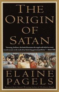 The Origin of Satan: How Christians Demonized Jews, Pagans, and Heretics (h�ftad)
