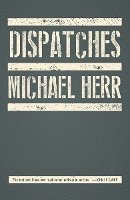 Dispatches (h�ftad)