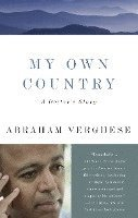 My Own Country: A Doctor's Story (pocket)