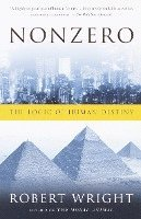 Nonzero: The Logic of Human Destiny (inbunden)