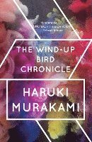 The Wind-Up Bird Chronicle (h�ftad)
