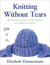 Knitting without Tears (h�ftad)