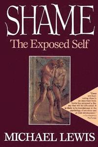 Shame The Exposed Self (h�ftad)