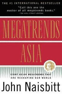 Megatrends Asia (h�ftad)