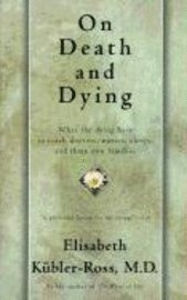 On Death and Dying (h�ftad)