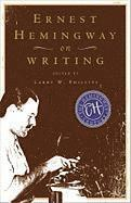 Ernest Hemingway on Writing (h�ftad)