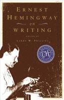 Ernest Hemingway on Writing (h�ftad)